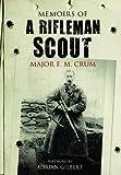 F. M. Crum Memoirs of a Rifleman Scout