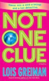 Not One Clue (0440244781) by Lois Greiman