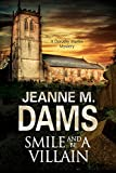 img - for Smile and be a Villain: A Dorothy Martin Investigation (A Dorothy Martin Mystery) book / textbook / text book