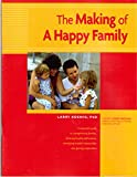 img - for The Making of a Happy Family: A Workbook for Parents book / textbook / text book