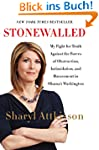 Stonewalled: My Fight for Truth Again...