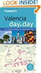 Frommer's Valencia Day by Day (Fromme...