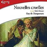 Nouvelles cruelles | Guy de Maupassant