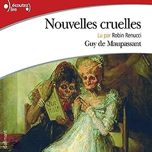 Nouvelles cruelles | Livre audio