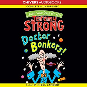 Doctor Bonkers | [Jeremy Strong]