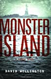 Monster Island: A Zombie Novel (1560258500) by Wellington, David
