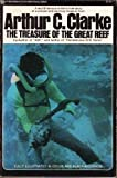 The treasure of the Great Reef (0345238451) by Clarke, Arthur Charles