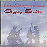 Gypsy Suite by Anthony Phillips (1995-02-17)
