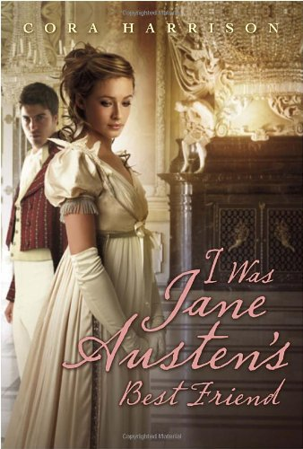 I Was Jane Austen's Best Friend cover image