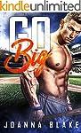 Go Big: A Sports Romance
