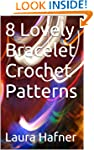 8 Lovely Bracelet Crochet Patterns
