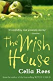 The Wish House (0330436430) by Rees, Celia