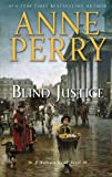 Blind Justice (A William Monk Novel)