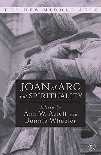 Joan of Arc and Spirituality (The New Middle Ages)