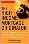 The High-Income Mortgage Originator:...