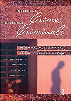 understanding criminal behavior Psychopathy and law psychopathy and criminal behavior available to understand life-time patterns of behaviour, in order to ensure that the symptoms are.