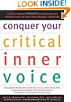 Conquer Your Critical Inner Voice: A...