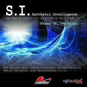 Verfolgt (S. I. Synthetic Intelligence, Phase 06) Hörspiel