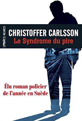 [Le] Syndrome du pire : roman