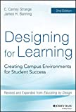 img - for Designing for Learning: Creating Campus Environments for Student Success book / textbook / text book
