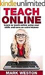 Teach Online: Learn To Teach Online U...