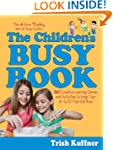 The Children's Busy Book: 365 Creativ...