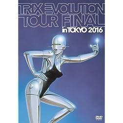 Trix Evolution Tour Final in Tokyo 2016