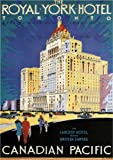 THE ROYAL YORK HOTEL - 1929 - Canadian Pacific - Toronto Travel Poster A2 Matte Finish (420 x 594mm)
