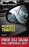 """Afficher """"Mortels trafics"""""""