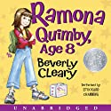 Ramona Quimby, Age 8 (       UNABRIDGED) by Beverly Cleary Narrated by Stockard Channing