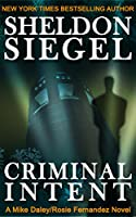 Criminal Intent (Mike Daley/Rosie Fernandez Legal Thriller Book 3) (English Edition)