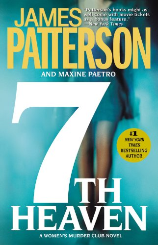 7th Heaven by James Patterson, Maxine Paetro