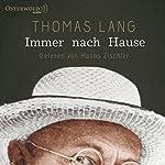 Immer nach Hause | Thomas Lang