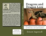 img - for Dragons and Dragon Lore: A Worldwide Study of Dragons in History, Art and Legend book / textbook / text book