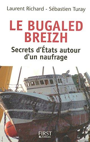 Le Bugaled Breizh - Les secrets d'Etats autour d'un naufrage