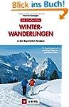 Winterwandern Bayerische Alpen: Die s...