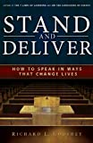img - for Stand and Deliver: How to Speak in Ways That Change Lives book / textbook / text book