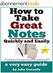 How To Take Great Notes Quickly And E...