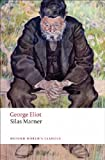 Silas Marner: The Weaver of Raveloe (Oxford World's Classics)