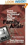 Family Affair: Greed, Treachery, and Betrayal in the Chicago Mafia