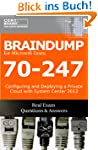Braindumps for Microsoft Exam 70-247...