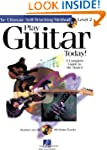 Play Guitar Today! - Level 2: A Compl...