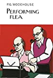 Performing Flea (Collectors Wodehouse)