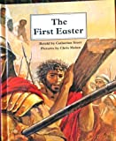 The First Easter (0817219870) by Storr, Catherine