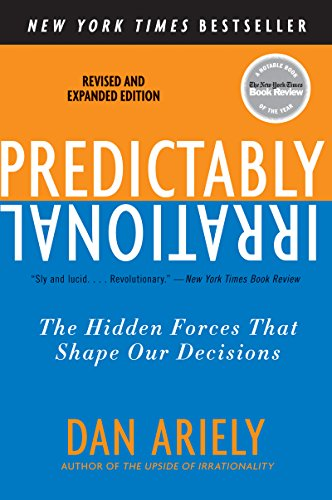 predictably-irrational-revised-and-expanded-edition-the-hidden-forces-that-shape-our-decisions