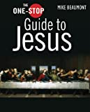 The One-stop Guide to Jesus (One-Stop Guides)