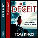 The Deceit (       UNABRIDGED) by Tom Knox Narrated by Nick Taylor