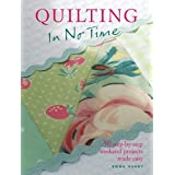 "Quilting in No Time: 50 Step-By-Step Weekend Projects Made Easyvon ""Emma Hardy"""
