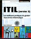 echange, troc Claire Noirault - ITIL (version 3) - Mise en pratique illustrée