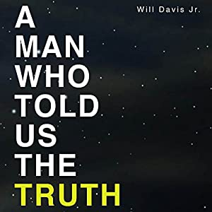 A Man Who Told Us the Truth Audiobook